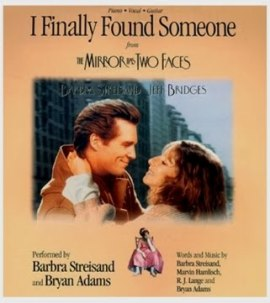 Barbra Streisand & Bryan Adams – I Finally Found Someone